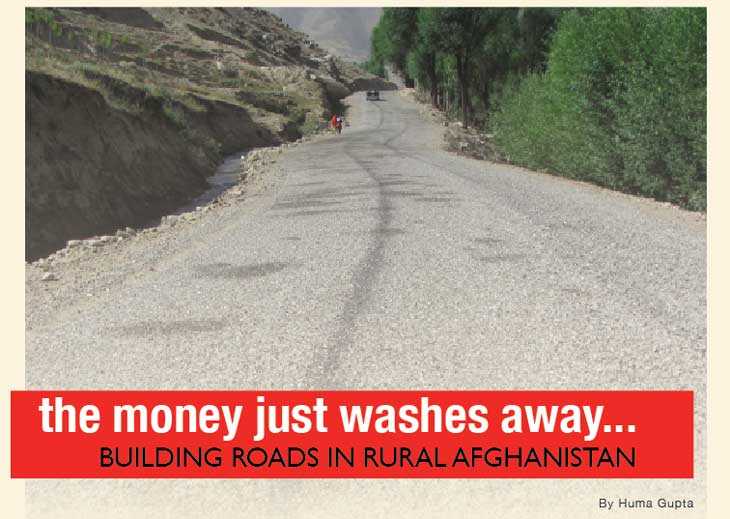 A Road in Khosh District Currently Being Monitored by the Local Community August 28 2012 | Photo by Huma Gupta